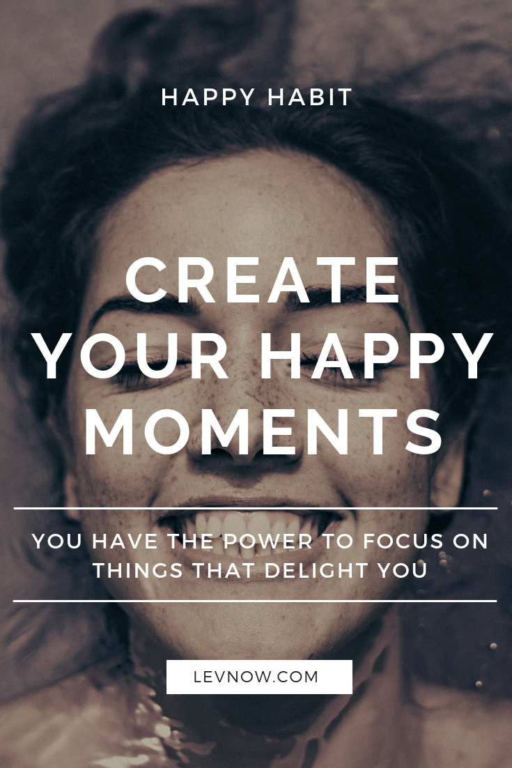 Create Your Happy Moments-levnow.png
