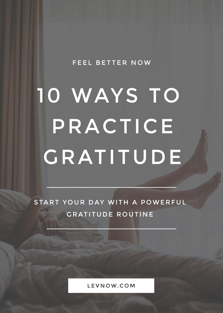 LEVNOW-10-ways-to-practice-gratitude.jpg