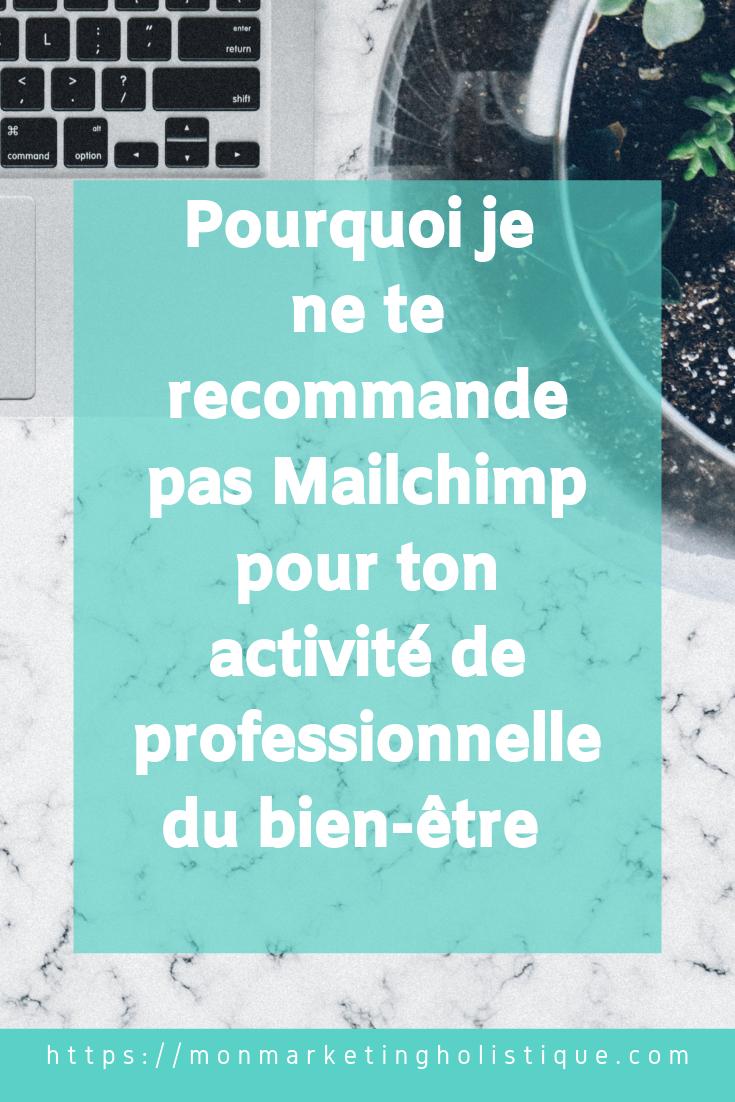 Pourquoi je ne te recommande pas Mailchimp pour ton activité de professionnelle du bien-être.png