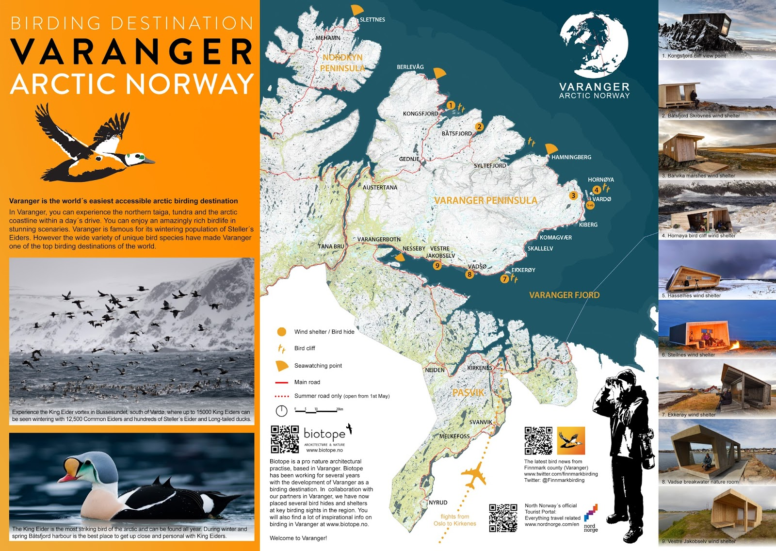 "Biotope developed the concept ""Birding Varanger"", from branding to the architcture."