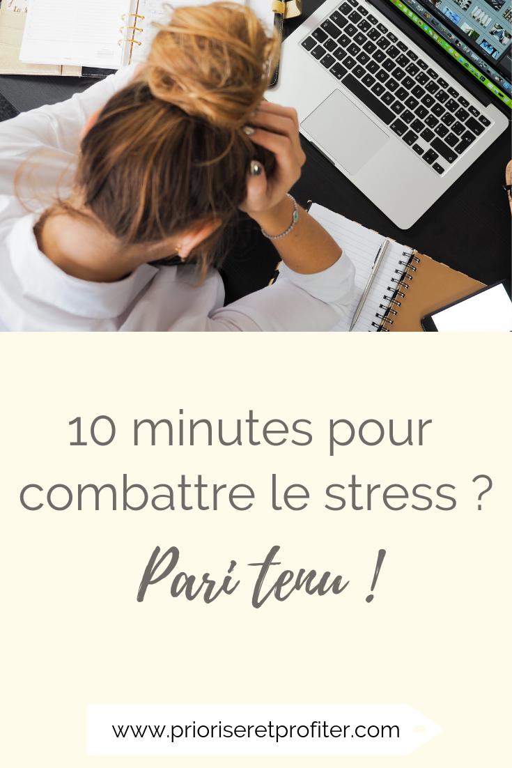 10 minutes pour combattre le stress.png