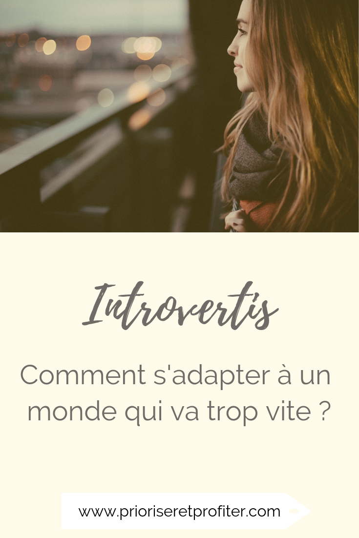 Introvertis comment s'adapter à un monde qui va trop vite.png