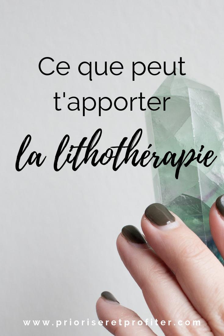Ce que peut t'apporter la liththérapie (1).png