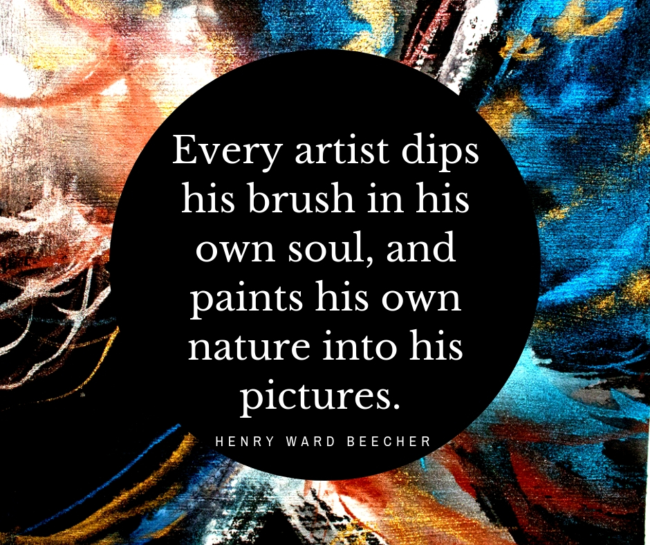 Every-artist-dips-his-brush-in-his-own-soul-and-paints-his-own-nature-into-his-pictures..jpg