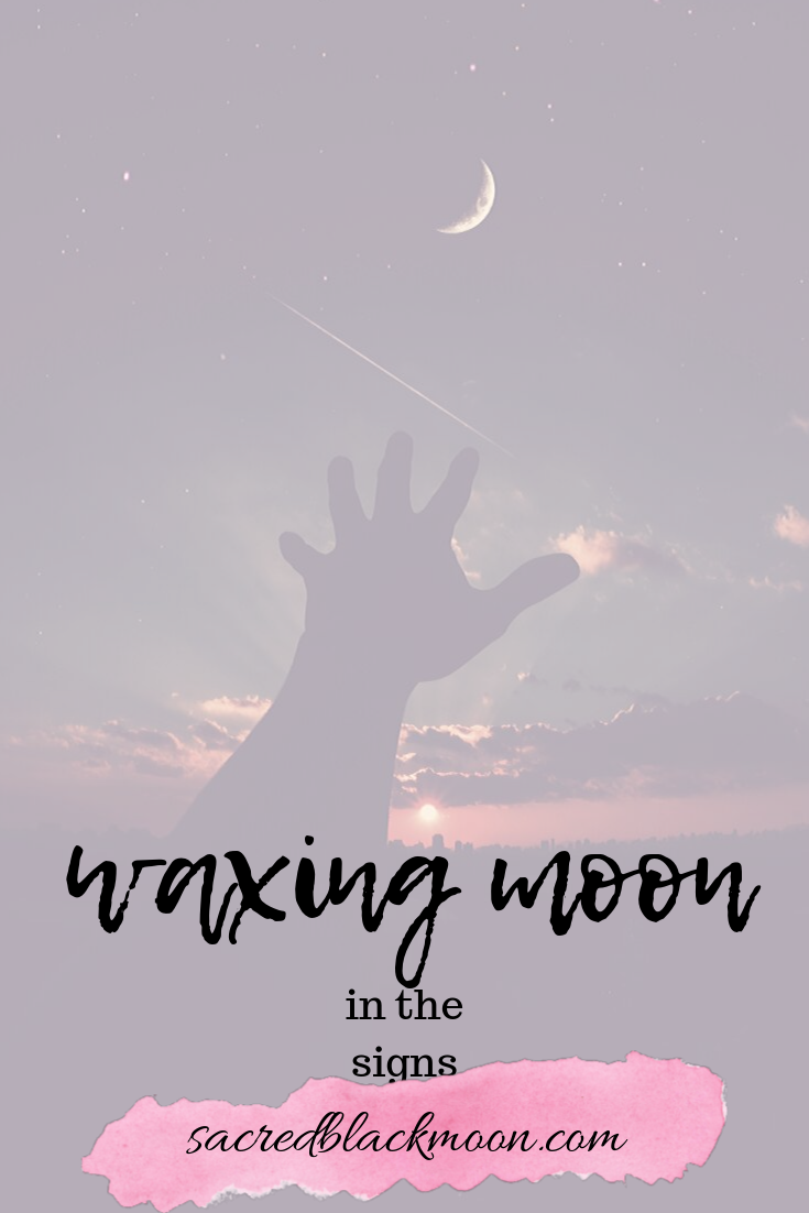 Waxing Moon In The Signs
