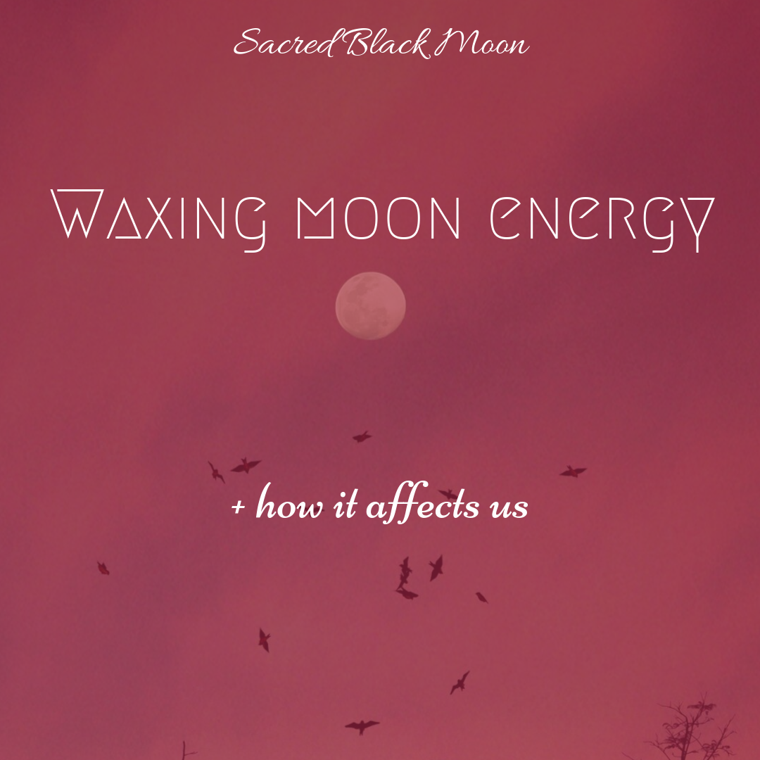 Waxing Moon Energy