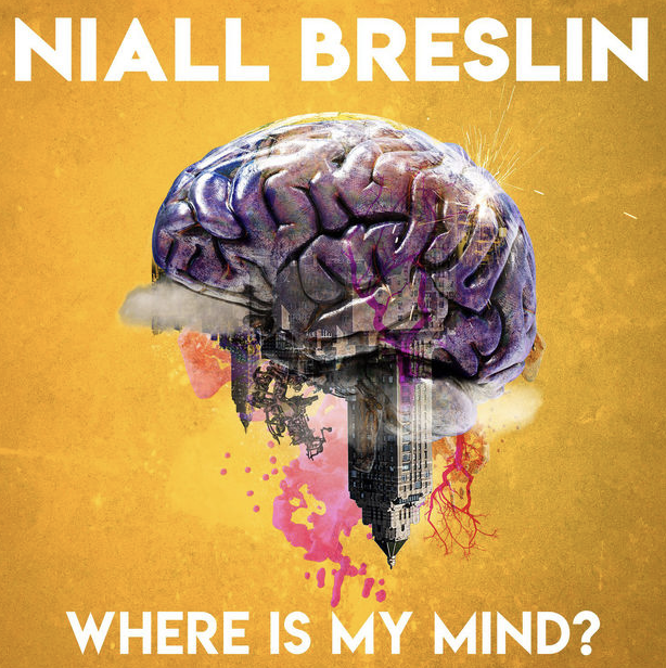 niall breslin launches brand new podcast series 'Where is my mind' out now -