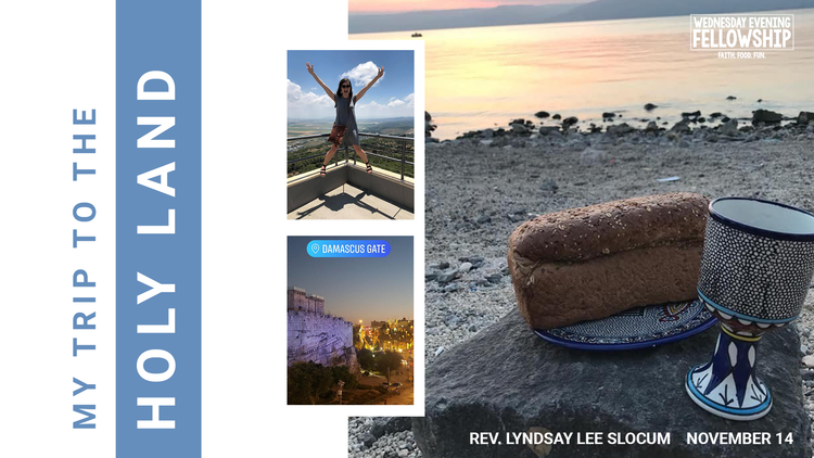 My+Trip+to+the+Holy+Land+-+Rev.+Lyndsay+Lee+Slocum+-+Wednesday,+November+14,+2018+v2.png