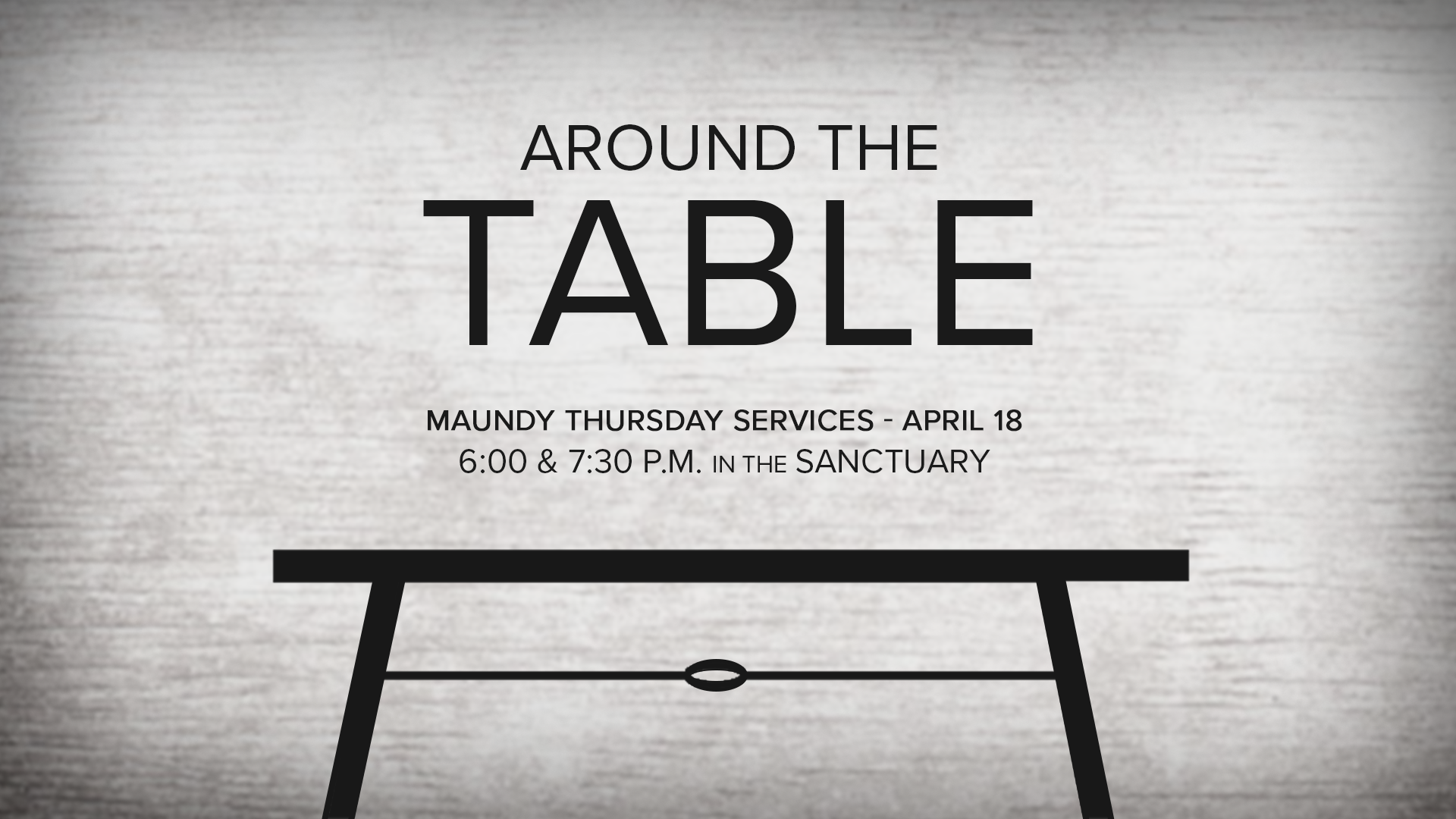 Maundy Thursday  Thursday, April 18  6:00 p.m. and 7:30 p.m. In the Sanctuary Communion by Intinction.  Childcare available with a reservation,  call the Church Office,  770-993-6316