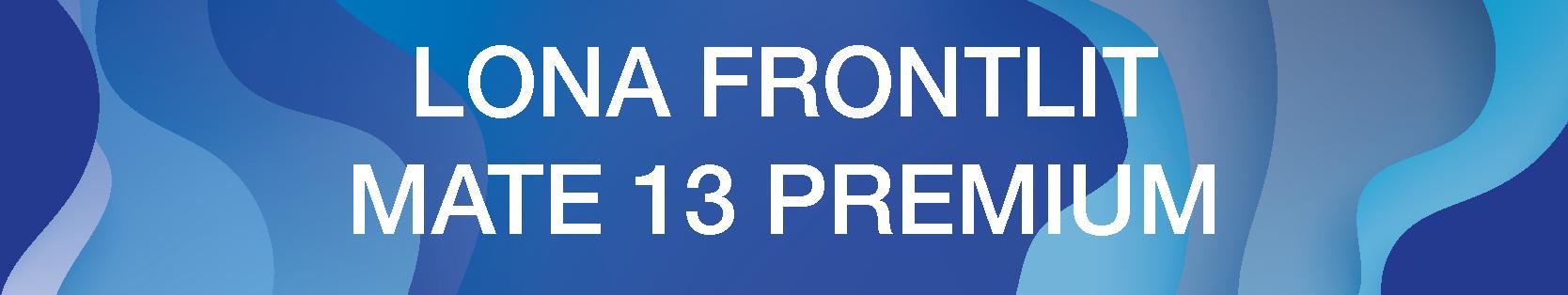 LONA FRONTLIT MATE 13-05.png