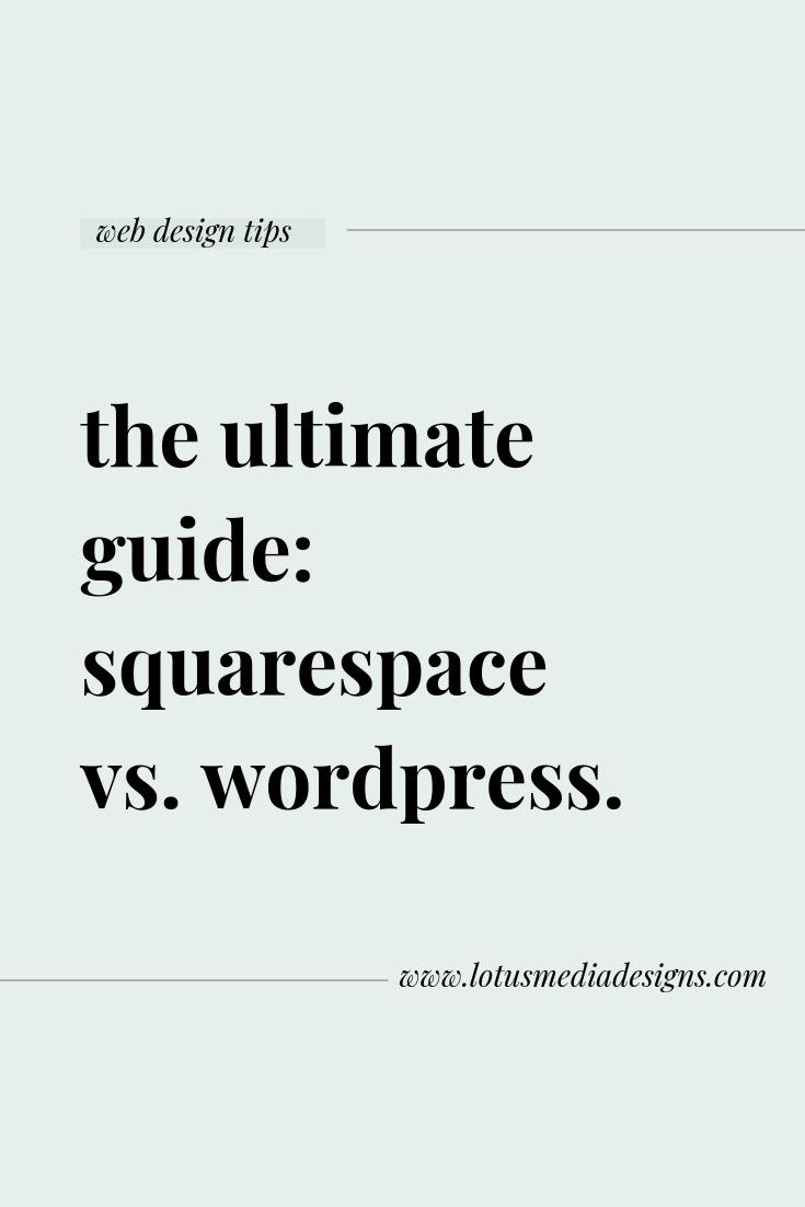 squarespace vs. wordpress www.lotusmediadesigns.com