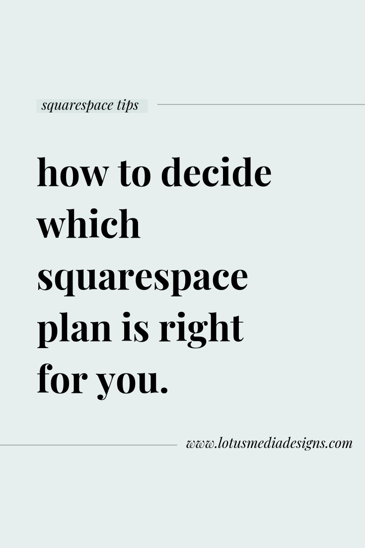 Choosing a squarespace plan www.lotusmediadesigns.com