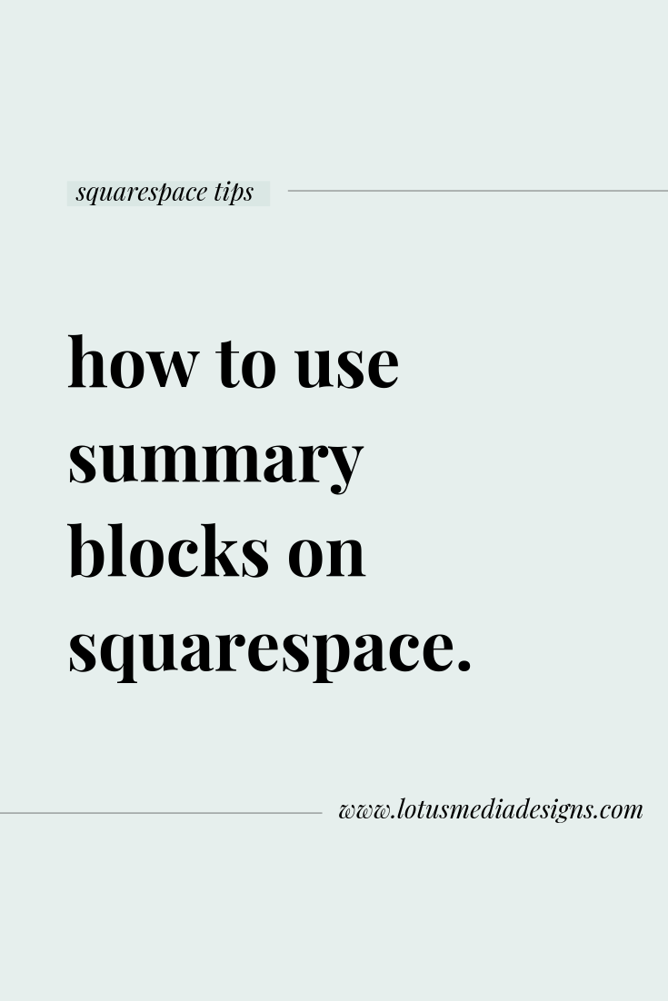 using summary blocks on squarespace www.lotusmediadesigns.com