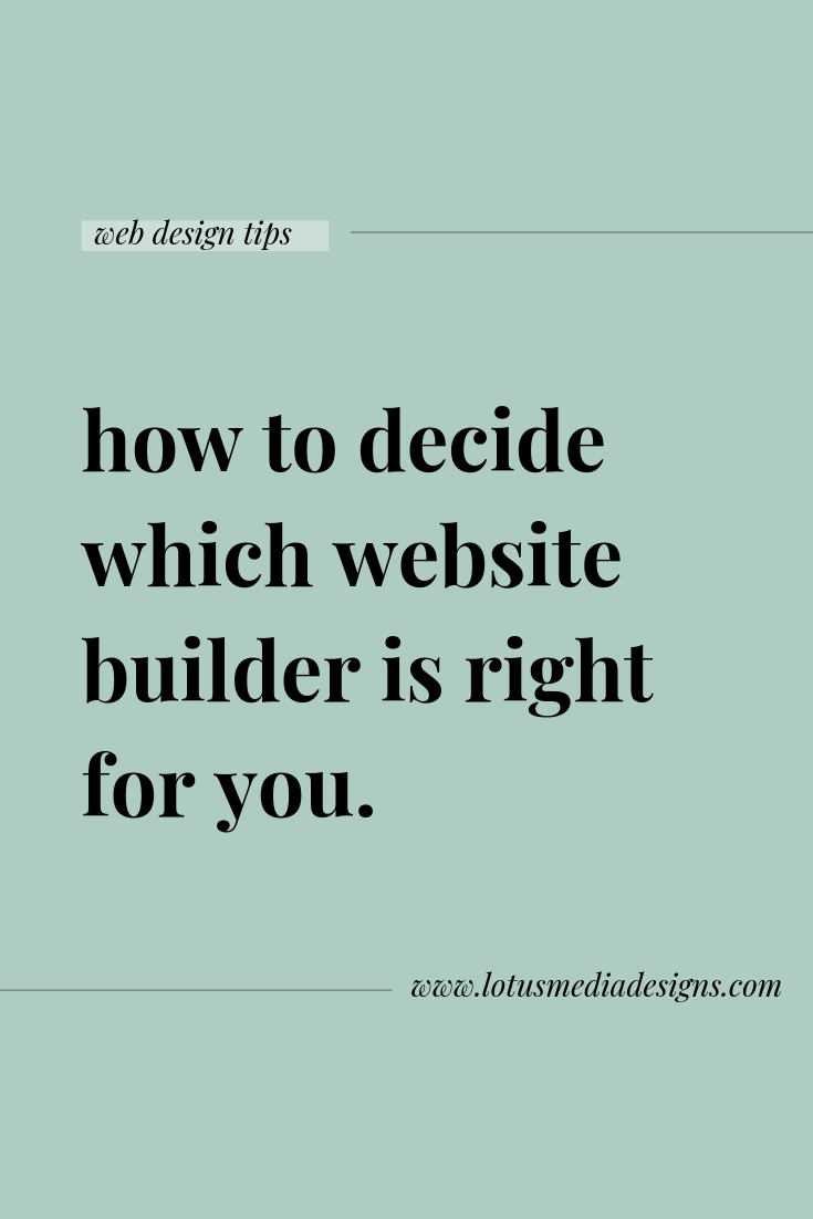 how to choose the right website builder www.lotusmediadesigns.com