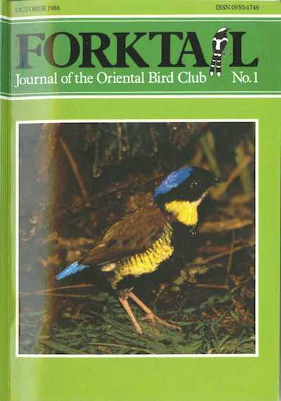 FORKTAIL 1 - Forktail is the Journal of Asian Ornithology published by Oriental Bird Club once a year and distributed to OBC members. In line with OBC Policy, papers are made freely available on the website three years after publication. Prior to this, these issues can be purchased as electronic downloads, or hard copies of most issues can be ordered from our online store.Forktail 1 hard copies are SOLD OUT