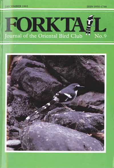 FORKTAIL 9 - Forktail is the Journal of Asian Ornithology published by Oriental Bird Club once a year and distributed to OBC members. In line with OBC Policy, papers are made freely available on the website three years after publication. Prior to this, these issues can be purchased as electronic downloads, or hard copies of most issues can be ordered from our online store.Forktail 9 hard copies are SOLD OUT