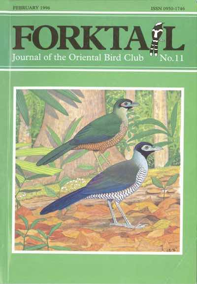 Forktail 11 - Forktail is the Journal of Asian Ornithology published by  Oriental Bird Club once a year and distributed to OBC members. In line  with OBC Policy, papers are made freely available on the website three  years after publication. Prior to this, these issues can be purchased as electronic downloads, or hard copies of most issues can be ordered from our online store.