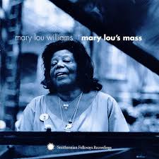 Mary Lou's Mass  (Smithsonian Folkways. 1970)