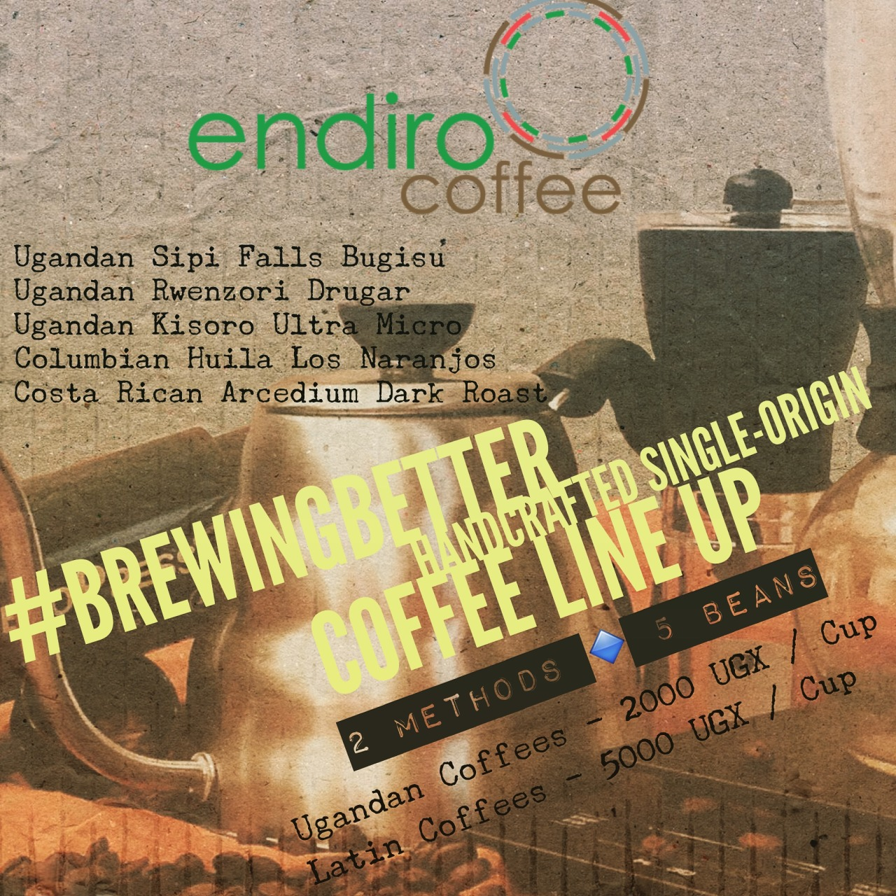 """ANNOUNCING:  #Brewingbetter  Coffee Lineup for Saturday at Endiro Kisimenti (Kololo, Kampala).  [MORE DETAILS - http://www.endirocoffee.com/ ]  5 Single Origins, Hand brewed via  #aeropress  or #hario   #woodneck  … Event-only price of 2000 UGX for  #Ugandan  beans and 5000 UGX for Latin American. It is our honor to introduce you to the variety, complexity, and deliciousness of the finest Ugandan coffees. All purchased directly from small hold farmers by us and roasted this week. A big, big, big shout out and thanks to our feature  #mzungu roasters  @rivercityroasters  in Chicago, USA whose work you'll sample with our Columbian coffee. This is going to be a historic day for coffee in our country! Come and sample them all and tell us how you are working to """"brew a better world""""."""
