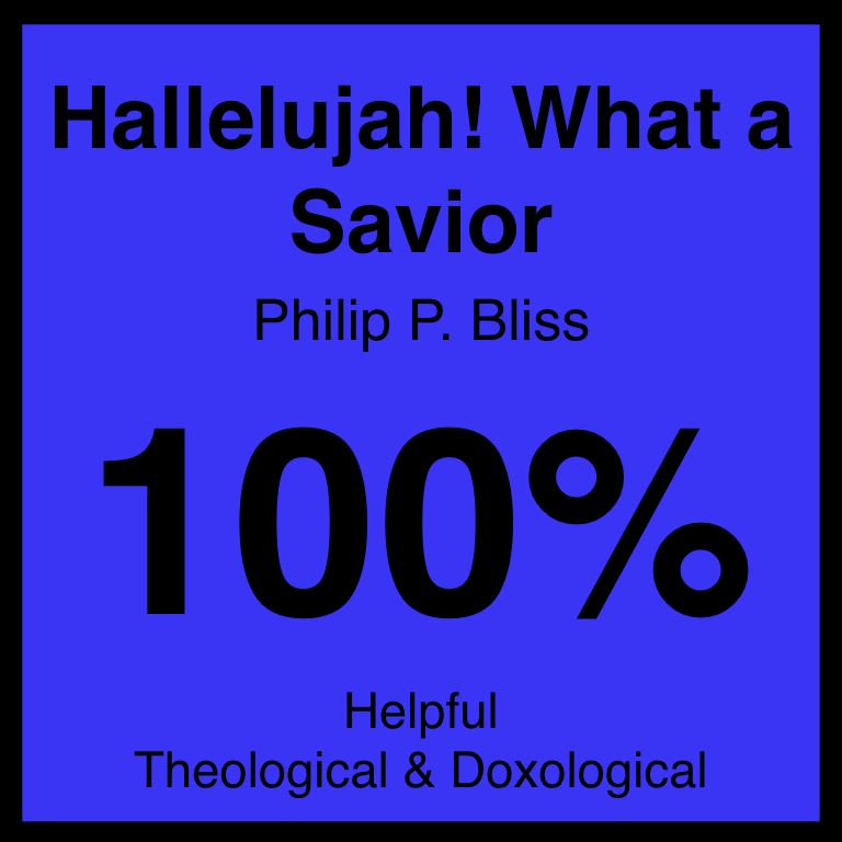 Hallelujah! What a Savior - Check Out Our ArticleHymnary.Org ArticleSpotifyYouTube