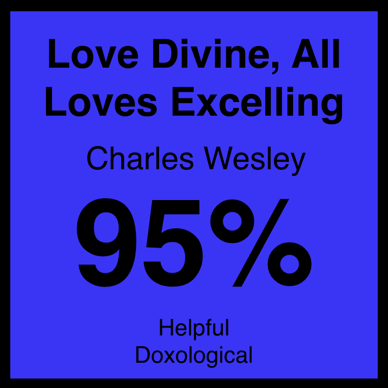 Love Divine, All Loves Excelling - Check Out OUr ArticleHymnary.org ArticleSpotifyYouTube