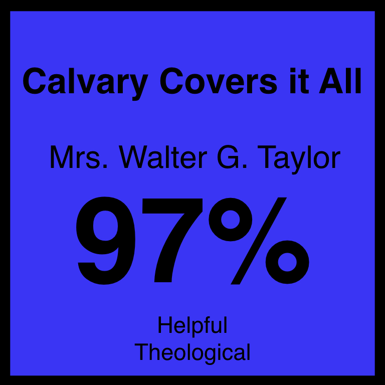 Calvary Covers it All - Article Coming Soon…Hymnary.org ArticleSpotifyYouTube