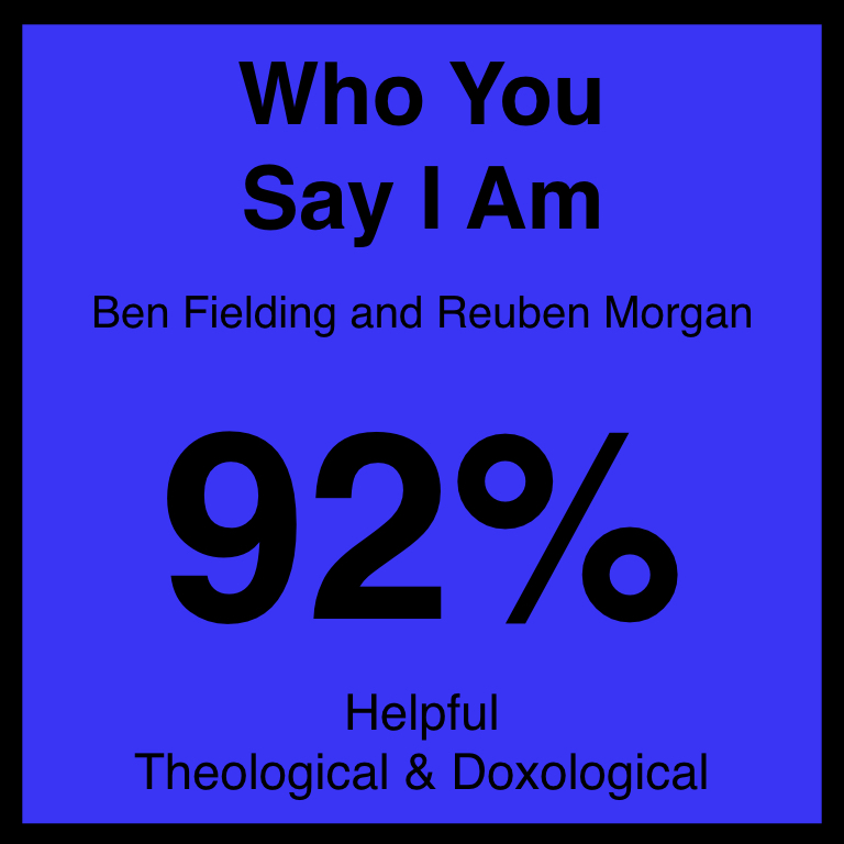 Who You Say I Am - Article Coming Soon…The Berean Test ArticleSpotifyYouTube