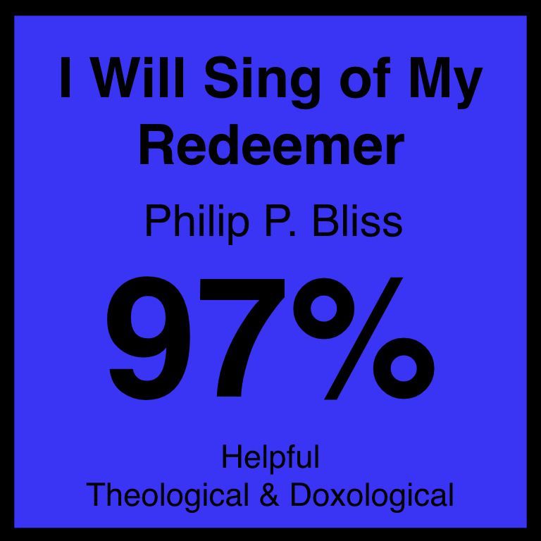 I Will Sing of My Redeemer - Article Coming Soon…Hymnary.org ArticleSpotifyYouTube