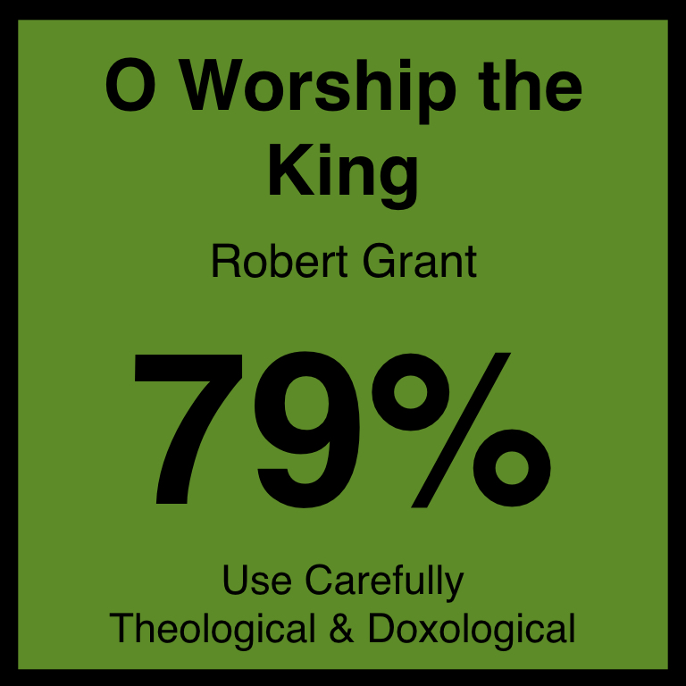 O Worship the King - Article Coming Soon…Hymnary.org ArticleSpotifyYouTube
