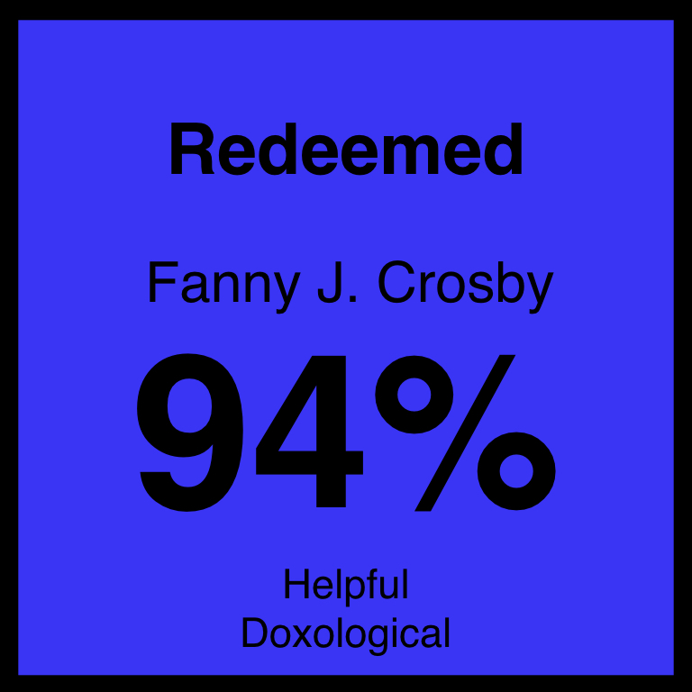 Redeemed - Article Coming Soon…Hymnary.org ArticleSpotifyYouTube