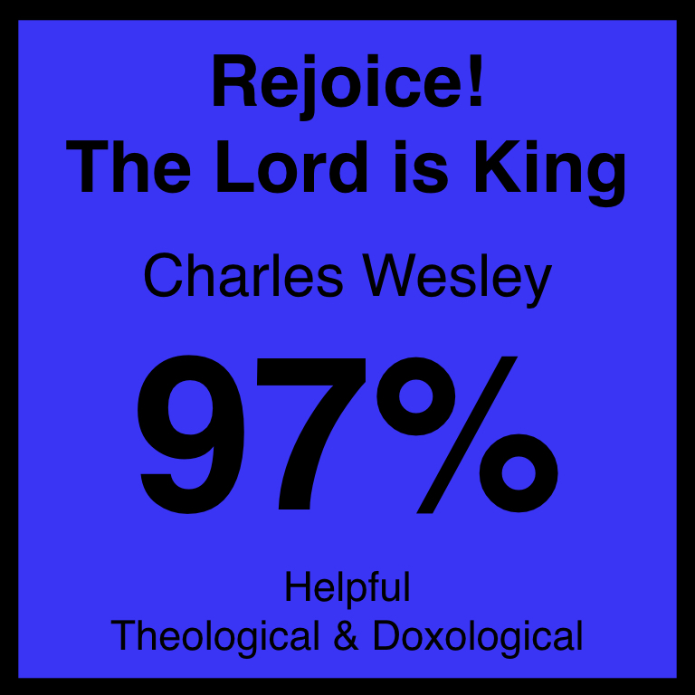 Rejoice! The Lord is King - Article Coming Soon…Hymnary.org ArticleSpotifyYouTube