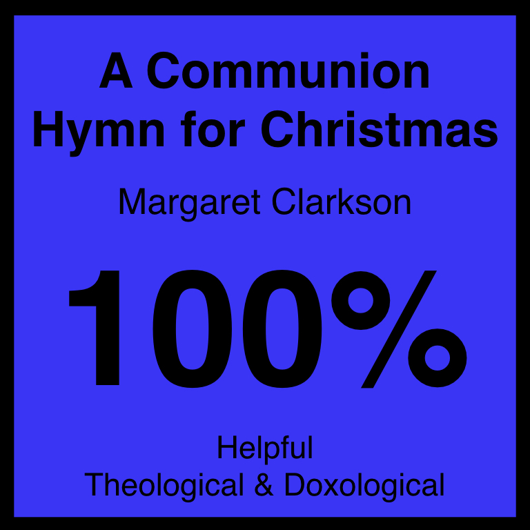 A Communion Hymn for Christmas - Article COming Soon…Hymnary.org ArticleSpotifyYouTube