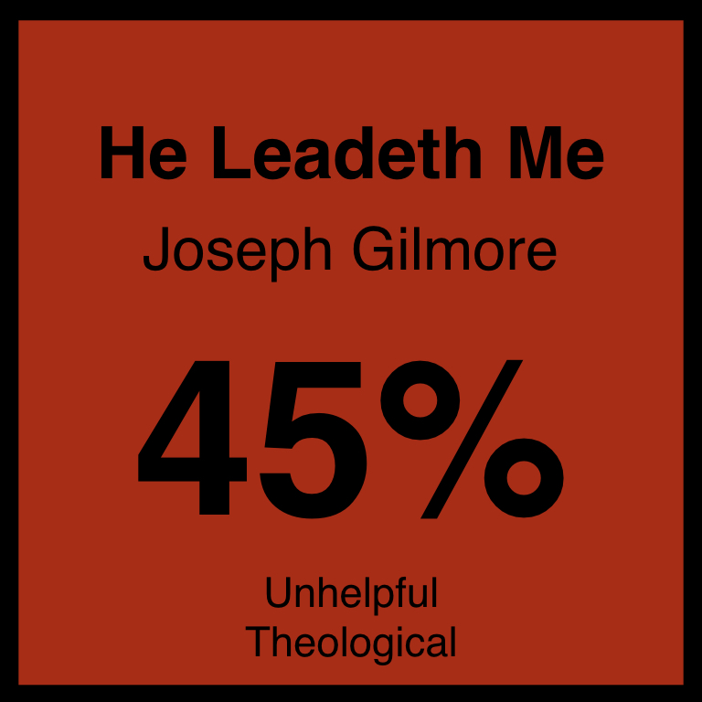 He Leadeth Me - Article Coming Soon…Hymnary.org ArticleSpotifyYouTube