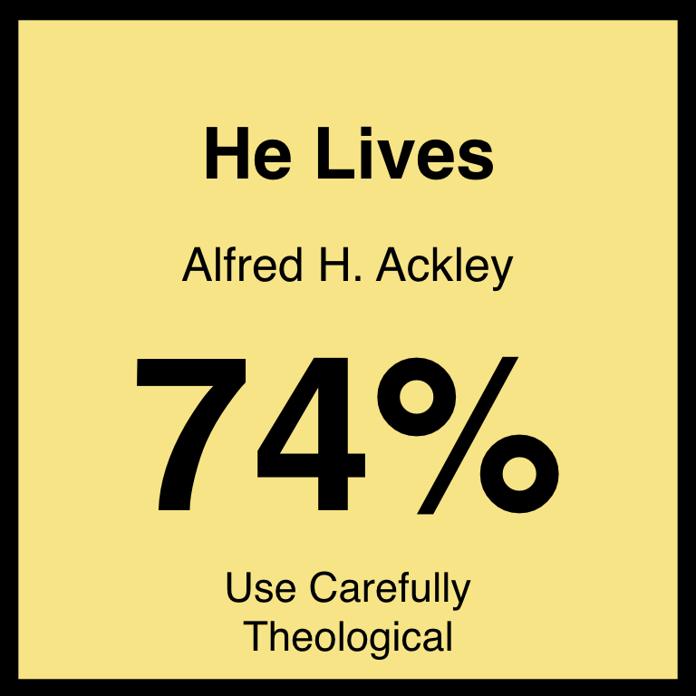 He Lives - Article Coming Soon…Hymnary.org ArticleSpotifyYouTube