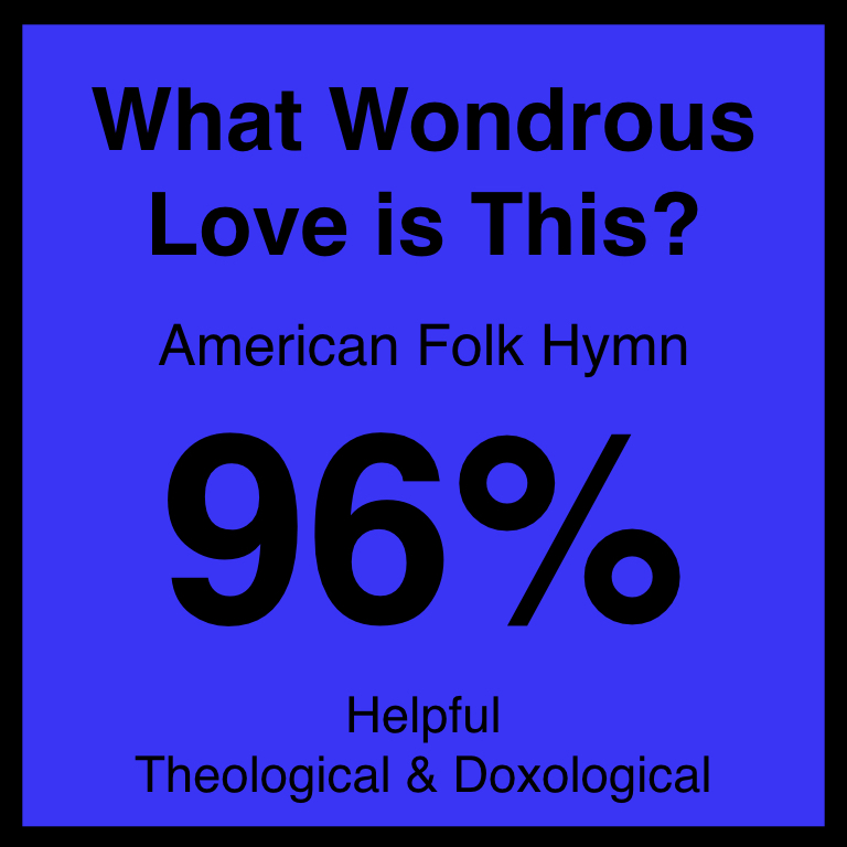 What Wondrous Love is This? - Article Coming Soon…Hymnary.org ArticleSpotifyYouTube