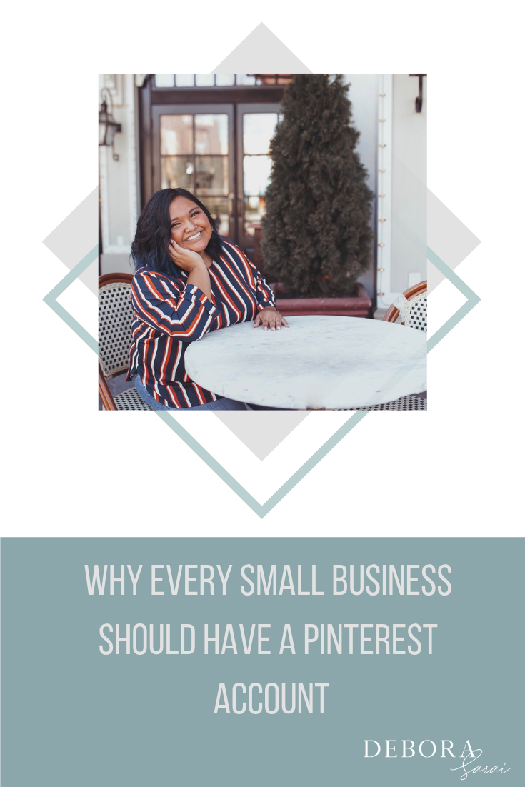 Why Every Small Business Should Have A Pinterest Account.png