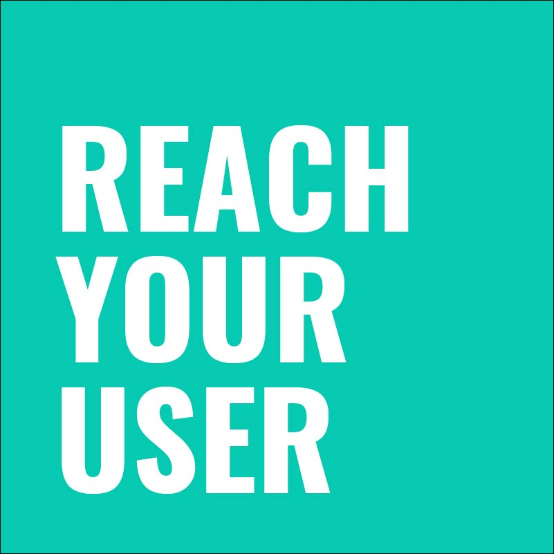 Reach Your User-03.jpg