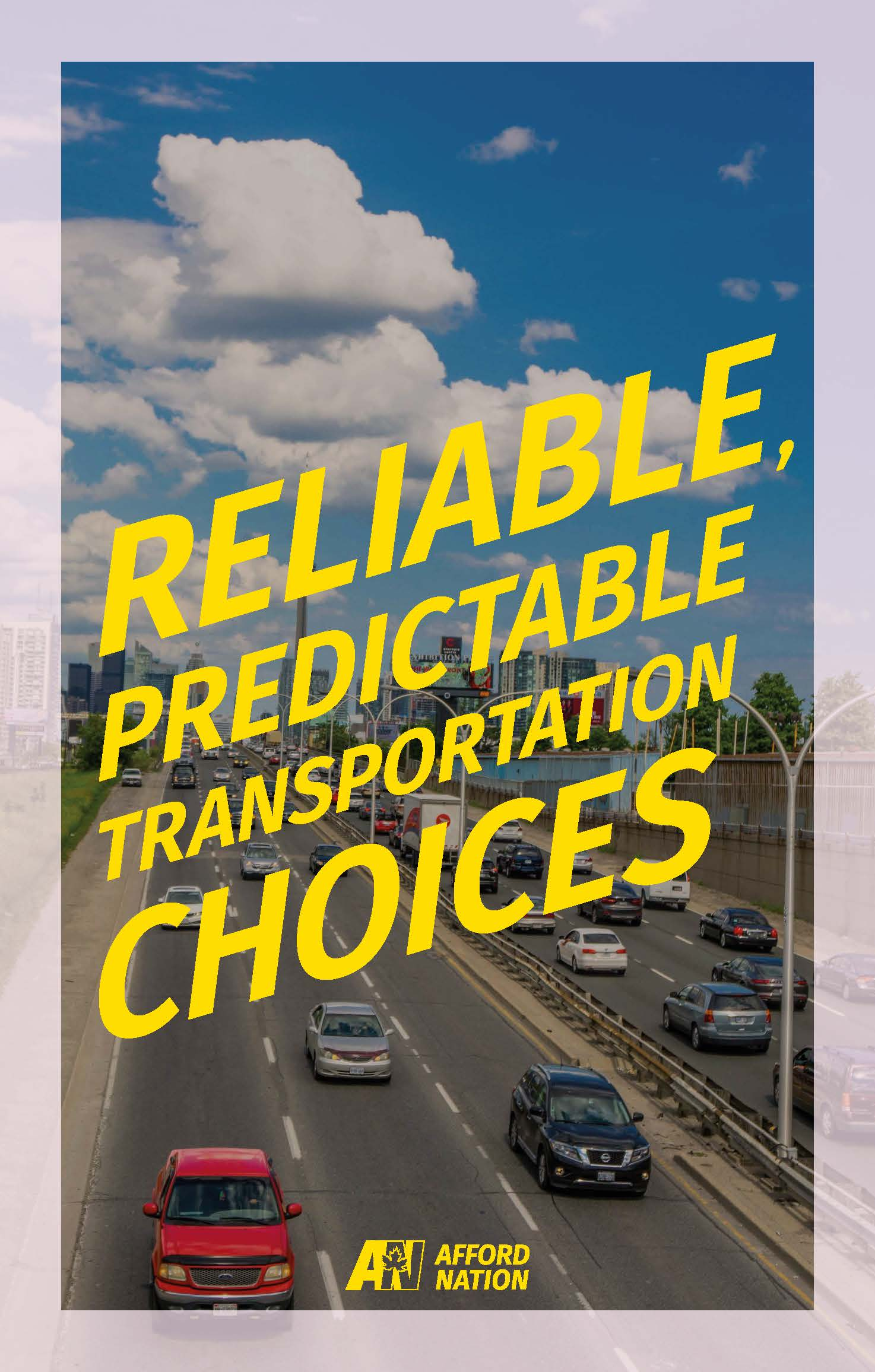 Reliable, predictable transportation choices