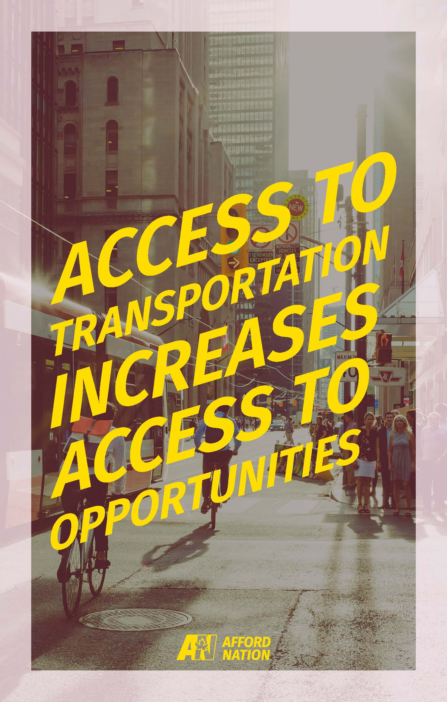 Access to transportation increases access to opportunities