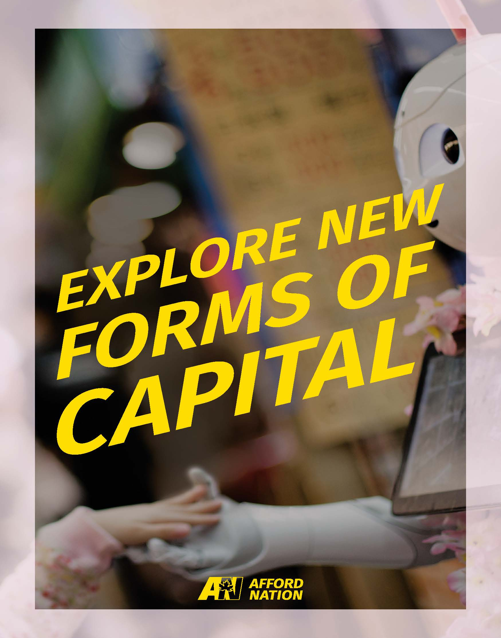 Explore new forms of capital