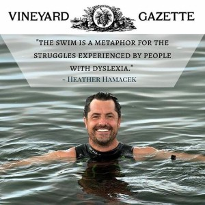 Dean Bragonier begins his quest to swim around the Island on July 11. The swim is to raise awareness about dyslexia. Photo Credit: Mark Lovewell