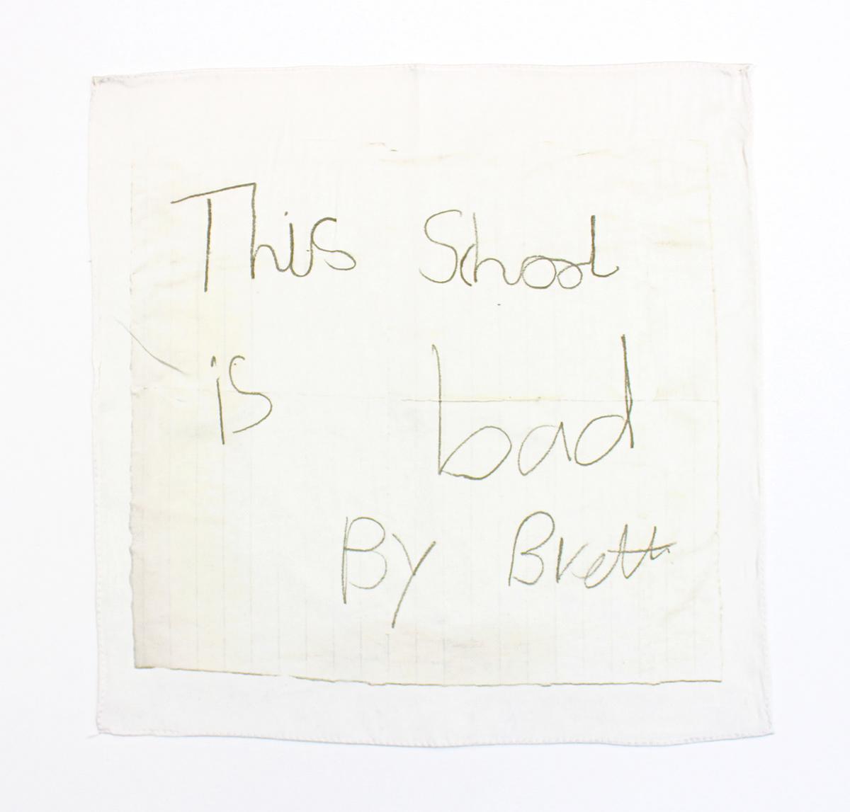 Found note silk hankie (This School is Bad) , 2018, 100% silk satin with hand stitched edge