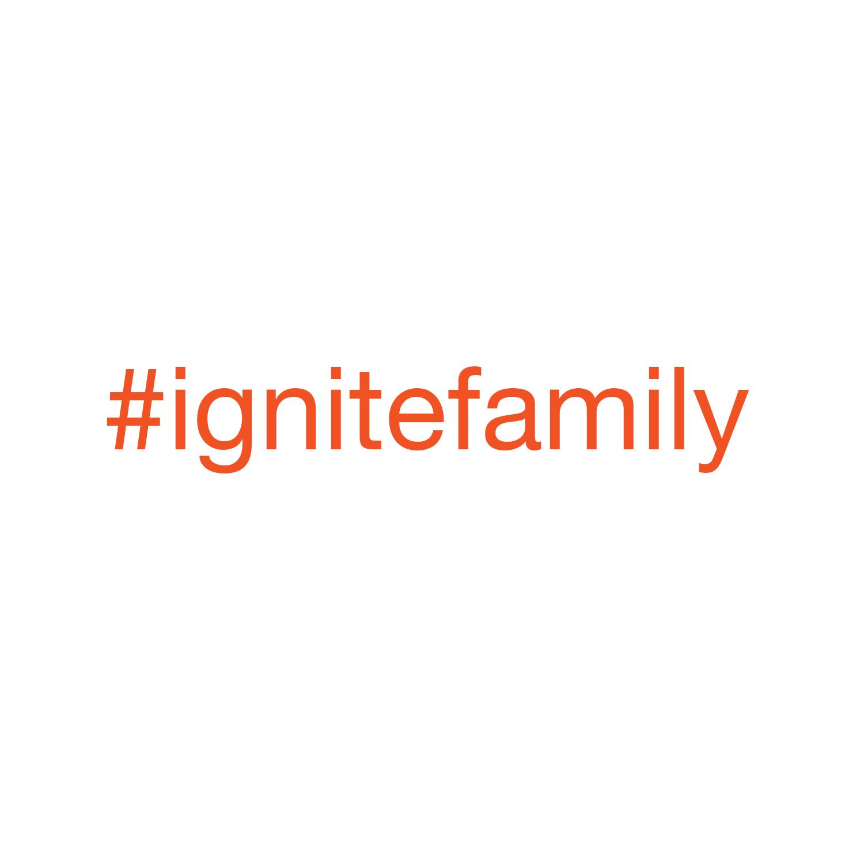 #ignitefamilyt.jpg