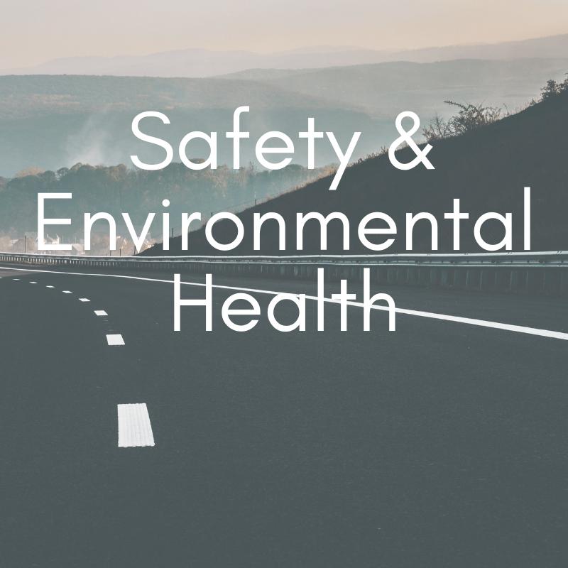 Safety & Environmental Health