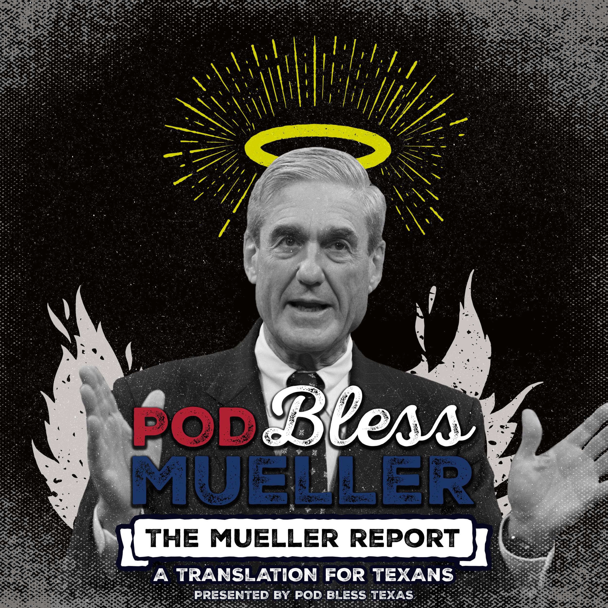 Pod Bless Robert Mueller.png