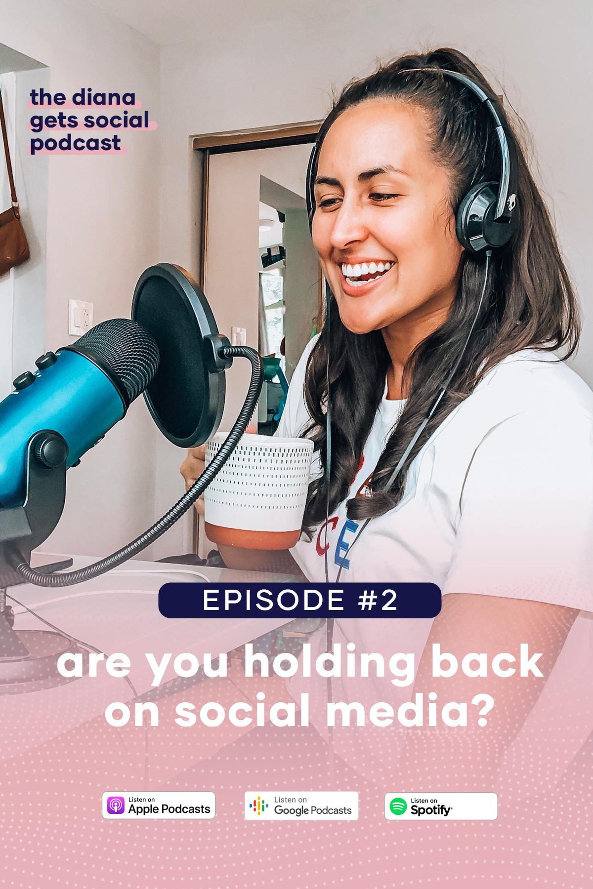 Diana Gets Social Podcast Episode 2.png