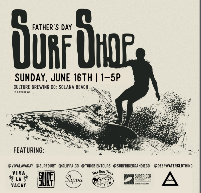 Father's Day Surf Shop — Culture Brewing Co