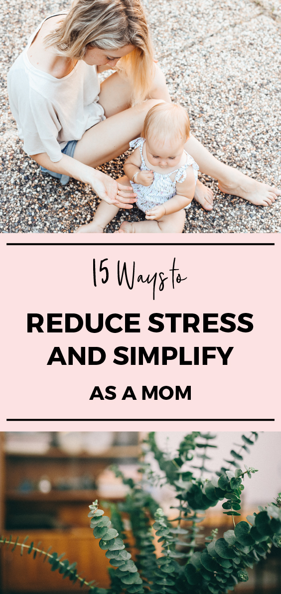 15-Ways-to-Reduce-Stress-And-Simplify.jpg