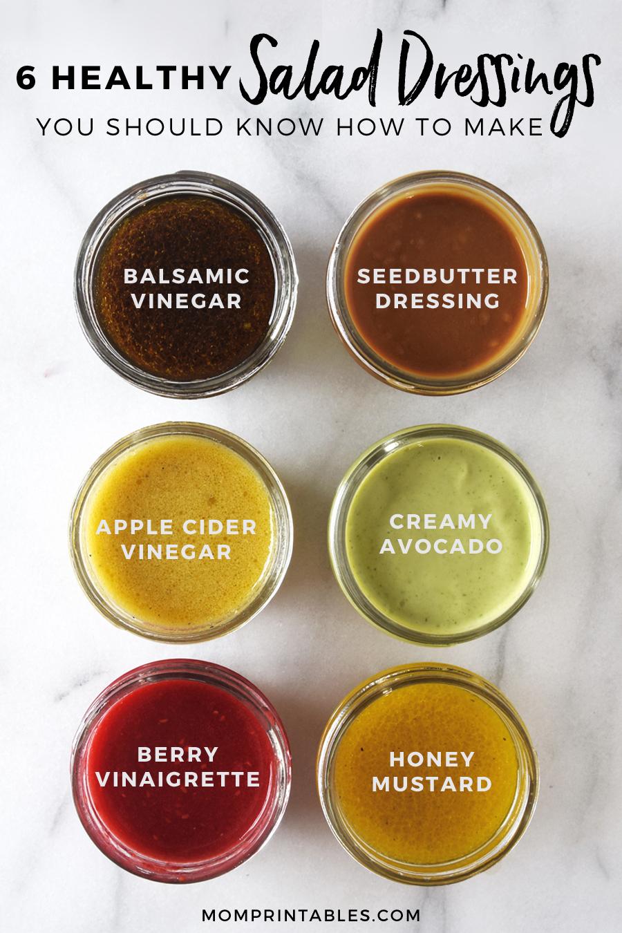6 Healthy Homemade Salad Dressing Recipes. Balsamic vinegar, seedbutter, apple cider vinegar, creamy avocado, berry vinaigrette, honey mustard dressing.