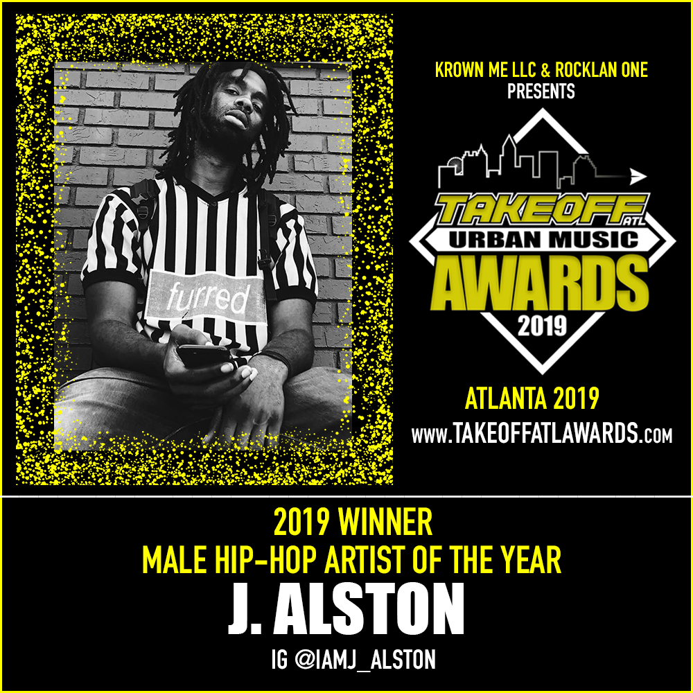 2019 WINNER - MALE HIP-HOP ARTIST OF THE YEAR - J. ALSTON